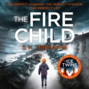 The Fire Child - eAudiobook