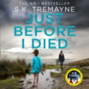 Just Before I Died - eAudiobook