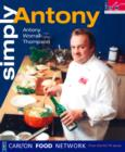 Simply Antony (Carlton Food Network) - eBook