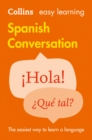 Easy Learning Spanish Conversation : Trusted Support for Learning - Book