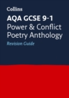 AQA Poetry Anthology Power and Conflict Revision Guide : Ideal for Home Learning, 2021 Assessments and 2022 Exams - Book