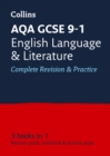 AQA GCSE 9-1 English Language and Literature All-in-One Complete Revision and Practice : Ideal for Home Learning, 2021 Assessments and 2022 Exams - Book