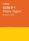 GCSE 9-1 Maths Higher Revision Guide : Ideal for Home Learning, 2021 Assessments and 2022 Exams - Book