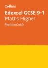 Edexcel GCSE 9-1 Maths Higher Revision Guide : Ideal for Home Learning, 2021 Assessments and 2022 Exams - Book
