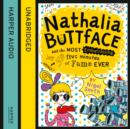 Nathalia Buttface and the Most Embarrassing Five Minutes of Fame Ever (Nathalia Buttface) - eAudiobook