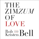 The ZimZum of Love : A New Way to Understand Marriage - eAudiobook