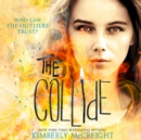 The Collide (The Outliers, Book 3) - eAudiobook