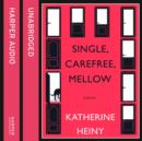 Single, Carefree, Mellow - eAudiobook