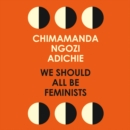We Should All Be Feminists - eAudiobook