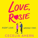 Love, Rosie (Where Rainbows End) - eAudiobook