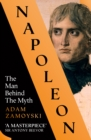 Napoleon : The Man Behind the Myth - Book