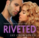 Riveted - eAudiobook