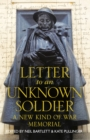 Letter To An Unknown Soldier: A New Kind of War Memorial - eBook