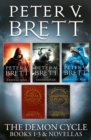 The Demon Cycle Books 1-3 and Novellas: The Painted Man, The Desert Spear, The Daylight War plus The Great Bazaar and Brayan's Gold and Messenger's Legacy - eBook