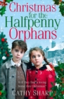 Christmas for the Halfpenny Orphans - Book