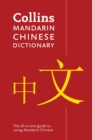 Collins Mandarin Chinese Paperback Dictionary : Your All-in-One Guide to Mandarin Chinese - Book