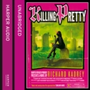 Killing Pretty - eAudiobook