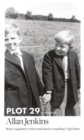 Plot 29 : A Memoir: Longlisted for the Baillie Gifford Prize 2017 - Book