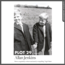 Plot 29: A Memoir: LONGLISTED FOR THE BAILLIE GIFFORD AND WELLCOME BOOK PRIZE - eAudiobook