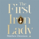 The First Iron Lady : A Life of Caroline of Ansbach - eAudiobook