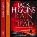 Rain on the Dead (Sean Dillon Series, Book 21) - eAudiobook