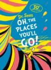 Oh, The Places You'll Go! Deluxe Gift Edition - Book
