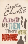 And Then There Were None : The World's Favourite Agatha Christie Book - Book
