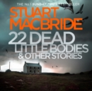 22 Dead Little Bodies (A Logan and Steel short novel) - eAudiobook