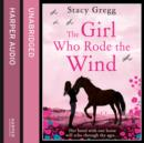 The Girl Who Rode the Wind - eAudiobook