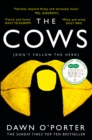 The Cows: Laugh out loud funny with twists aplenty - this is THE book of the summer - eBook