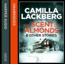 The Scent of Almonds and Other Stories - eAudiobook