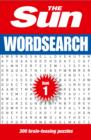The Sun Wordsearch Book 1 : 300 Fun Puzzles from Britain's Favourite Newspaper - Book