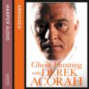 Ghost Hunting with Derek Acorah - eAudiobook