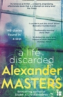 A Life Discarded: 148 Diaries Found in a Skip - eBook