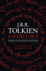 A Secret Vice: Tolkien on Invented Languages - eBook