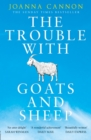 The Trouble with Goats and Sheep - Book