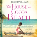 The House On Cocoa Beach - eAudiobook