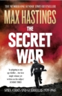 The Secret War: Spies, Codes and Guerrillas 1939-1945 - eBook