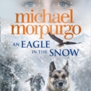An Eagle in the Snow - eAudiobook