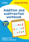 Addition and Subtraction Workbook Ages 5-7 : Ideal for Home Learning - Book