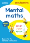 Mental Maths Ages 5-7 : Prepare for School with Easy Home Learning - Book