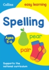 Spelling Ages 5-6 : Prepare for School with Easy Home Learning - Book
