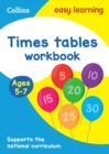 Times Tables Workbook Ages 5-7 : KS1 Maths Home Learning and School Resources from the Publisher of Revision Practice Guides, Workbooks, and Activities. - Book