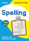 Spelling Ages 6-7 : Ideal for Home Learning - Book