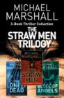 The Straw Men 3-Book Thriller Collection: The Straw Men, The Lonely Dead, Blood of Angels - eBook