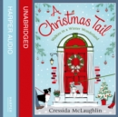 A Christmas Tail: A heart-warming Christmas romance - eAudiobook