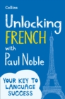 Unlocking French with Paul Noble - Book