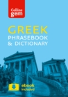 Collins Greek Phrasebook and Dictionary Gem Edition : Essential Phrases and Words in a Mini, Travel-Sized Format - Book