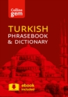 Collins Turkish Phrasebook and Dictionary Gem Edition : Essential Phrases and Words in a Mini, Travel-Sized Format - Book