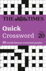 The Times Quick Crossword Book 20 : 80 World-Famous Crossword Puzzles from the Times2 - Book